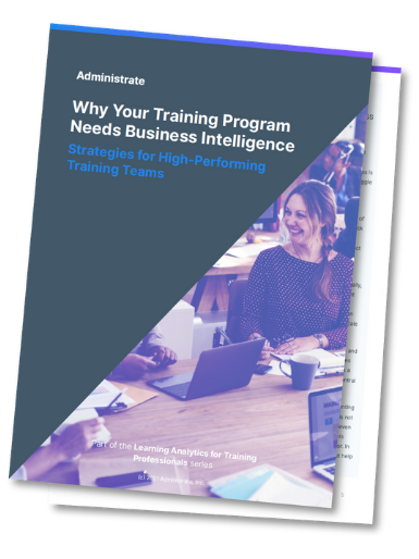 Why Your Training Program Needs Business Intelligence – Strategies for High-Performing Training Teams