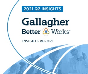 Gallagher Better Works℠ Insights Report: Adapting for Tomorrow