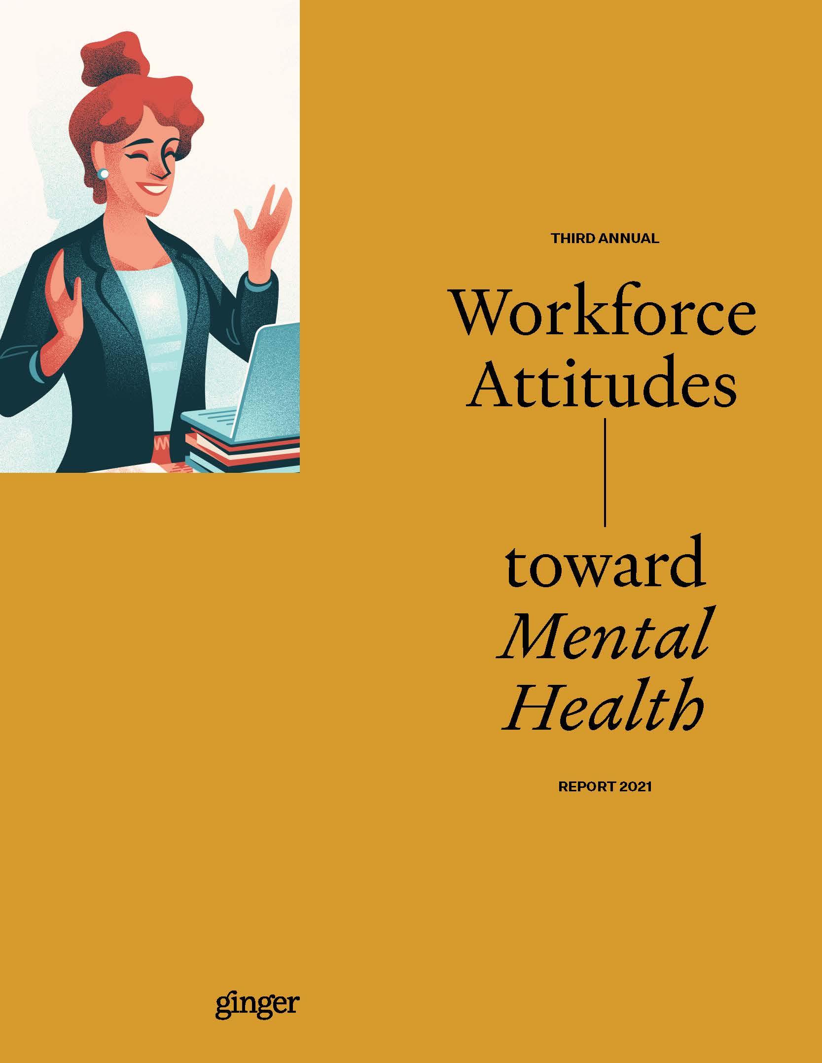 2021 Workforce Attitudes Toward Mental Health