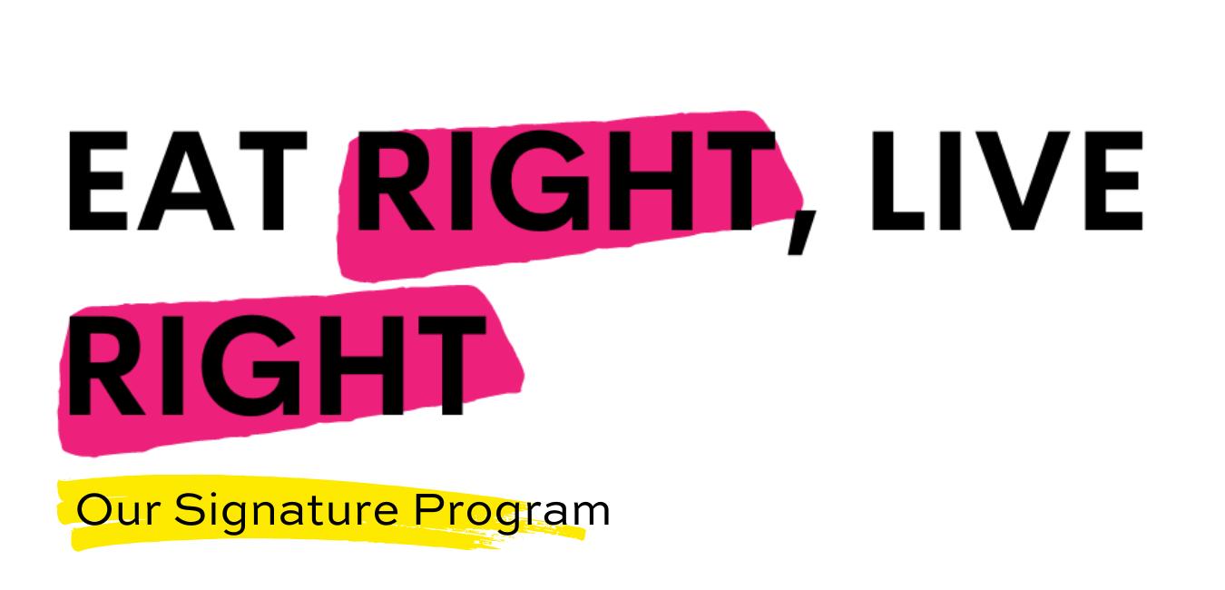 Eat Right, Live Right Nutrishmish Signature Course