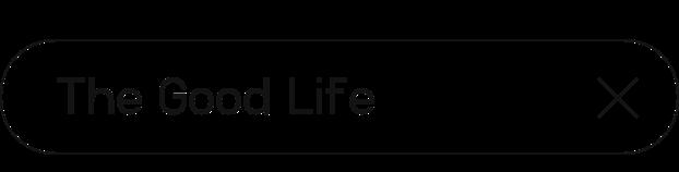 The Good Life | Digital Summit 2021