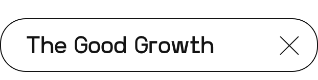 The Good Growth | Digital Summit 2021