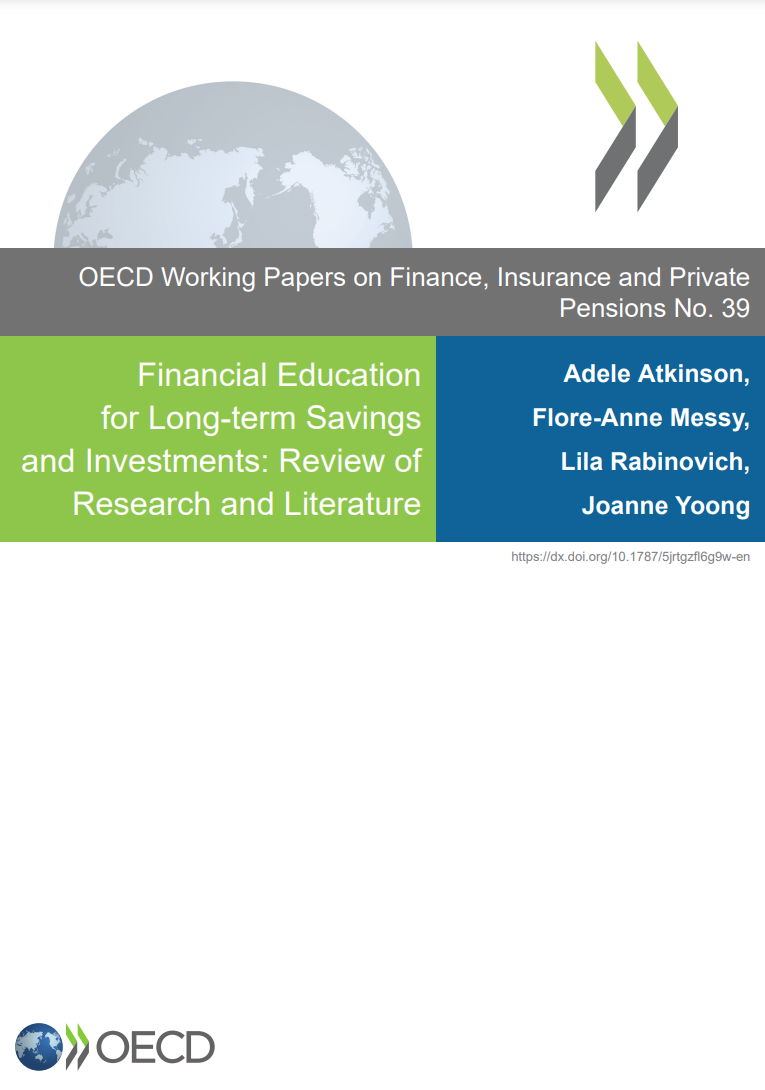 Financial Education for Long-term Savings and Investments by Adele Atkinson, Flore-Anne Messy, Lila Rabinovich and Joanne Yoong