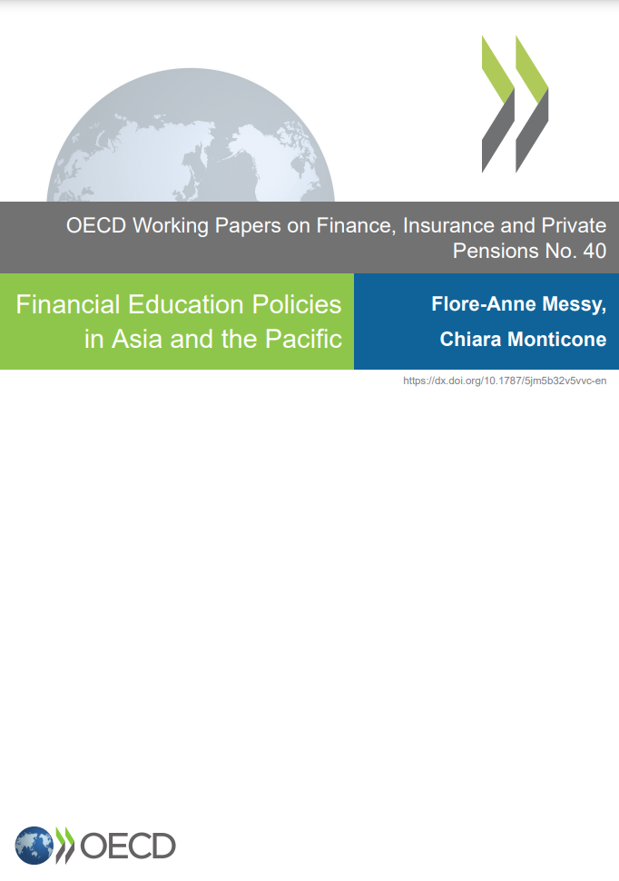 Financial Education Policies in Asia and the Pacific by Flore-Anne Messy and Chiara Monticone, OECD