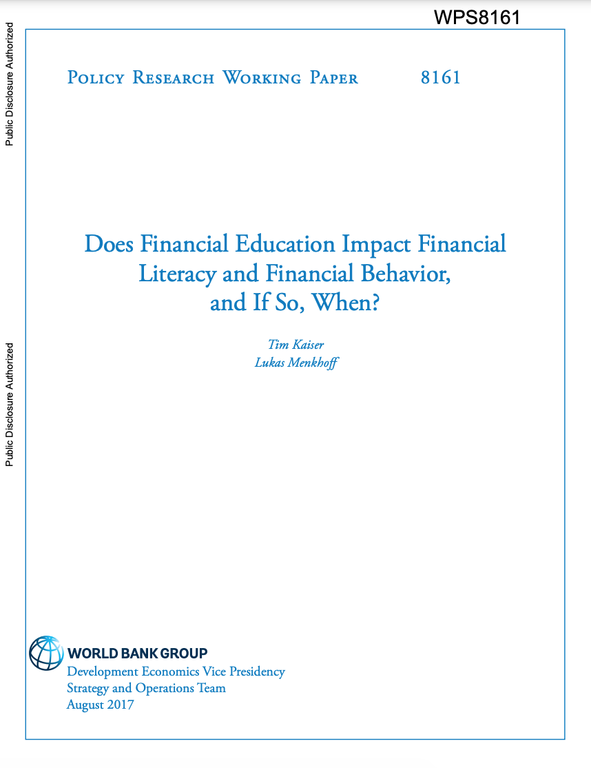 Does Financial Education Impact Financial Literacy and Financial Behavior, and If So, When? by Tim Kaiser and Lukas Menkhoff